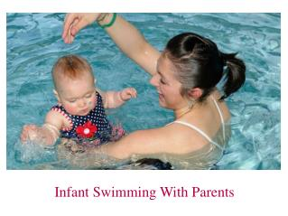 Infant Swimming For Parents: Watersafe Swim School