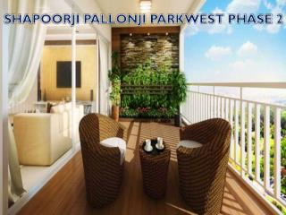 Shapoorji Pallonji Parkwest Phase 2 at Binnypet - Call: ( 91) 9953 5928 48
