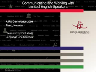Communicating and Working with Limited English Speakers