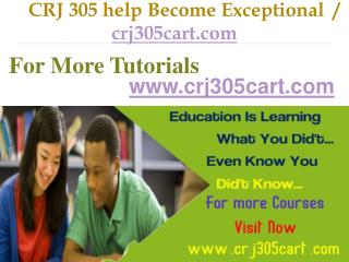 CRJ 305 help Become Exceptional  / crj305cart.com