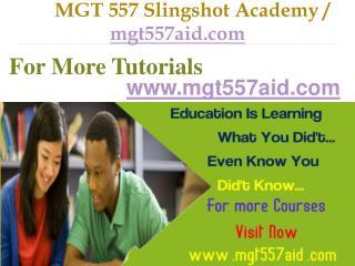 MGT 557 Slingshot Academy / mgt557aid.com