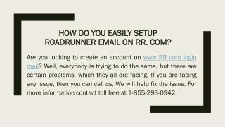 How Do You Easily Setup Roadrunner Email On RR. Com?