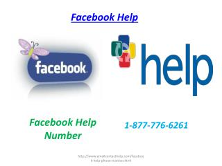 Convinced now? Use Facebook Help Number 1-877-776-6261