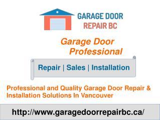 Vancouver Garage Door Repair & Opener Installation Services