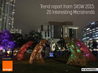 Trend report from SXSW 2015: 20 Interesting Microtrends