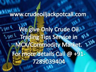 Only Crude Oil Trading Tips