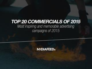 Top 20 most inspiring and memorable commercials of 2015
