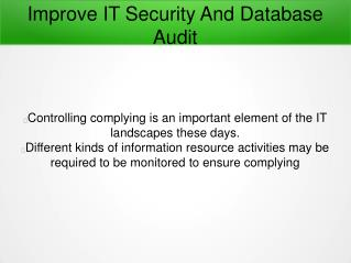 How To Improve IT Security And Database Audit?