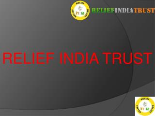 Relief india Trust (eduactional gift)