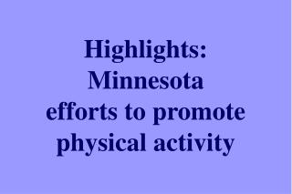Highlights: Minnesota efforts to promote  physical activity