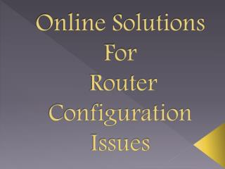 800-760-5113-Router Configuration Tech Customer Support