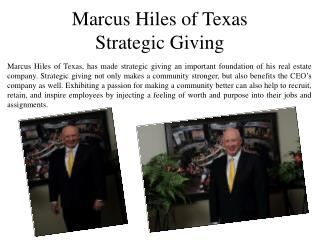 Marcus Hiles of Texas - Strategic Giving