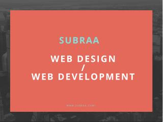 Affordable website designing & development services company in Singapore - Subraa