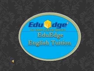 English tuition centre @  http://eduedge-tuition.com/
