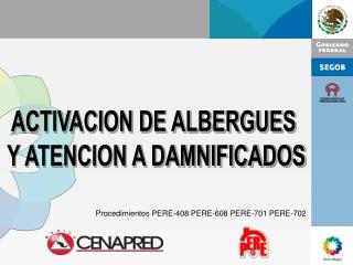 Procedimientos PERE-408 PERE-608 PERE-701 PERE-702
