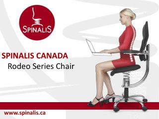 SPINALIS CANADA Rodeo Series - Healthy Chair for Great Posture