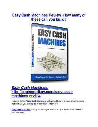 Easy Cash Machines Review and (MASSIVE) $23,800 BONUSES