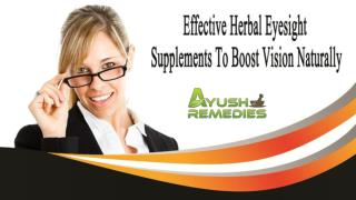 Effective Herbal Eyesight Supplements To Boost Vision Naturally