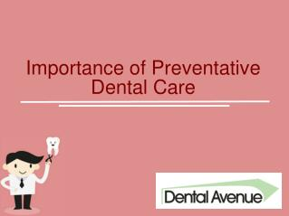 Importance of Preventative Dental Care