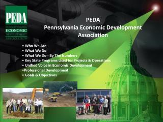 Who We Are  What We Do  What We Do - By The Numbers  Key State Programs Used for Projects  Operations  Unified Voice in