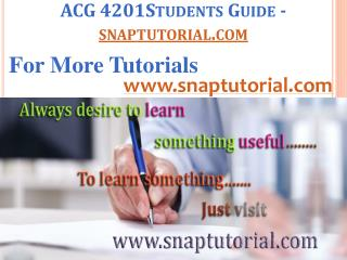 ACG 4201 Your world/snaptutorial.com