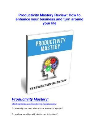 Productivity Mastery review - Productivity Mastery top notch features