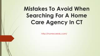 Mistakes To Avoid When Searching For A Home Care Agency In CT