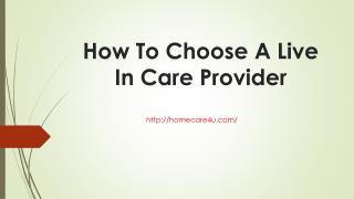 How To Choose A Live In Care Provider