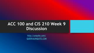 ACC 100 and CIS 210 Week 9 Discussion
