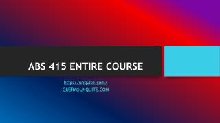 ABS 415 ENTIRE COURSE