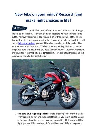 New bike on your mind? Research and make right choices in life!