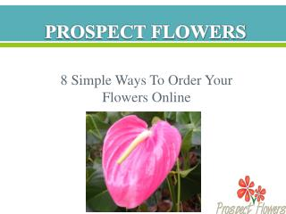 8 simple ways to order your flowers online.