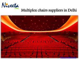 Multiplex chairs suppliers in Delhi