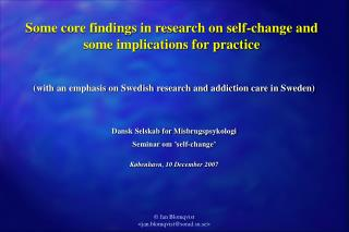Some core findings in research on self-change and some implications for practice