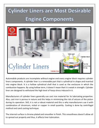 Cylinder Liners are Most Desirable Engine Components