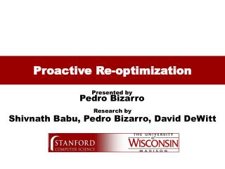 Proactive Re-optimization