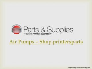 Buy Air Pumps at Shop.PrintersParts.com