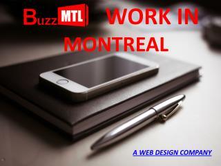 BuzzMTL WORK IN MONTREAL