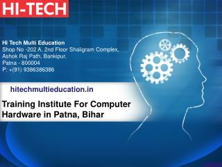 Training Institute For Computer Hardware in Patna, Bihar