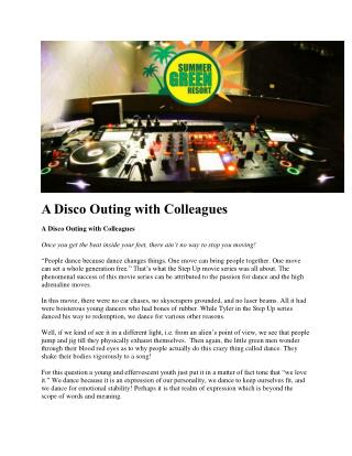 A Disco Outing with Colleagues
