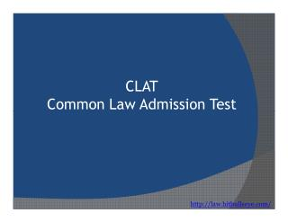 CLAT  Entrance Exam Pattern and Syllabus