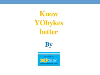 YObykes – The best e-Bikes in India