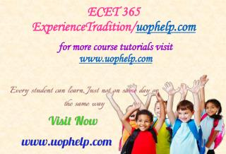 ECET 365 (Devry) Experience Tradition/uophelp.com