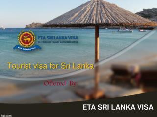 Tourist visa for Sri Lanka at www.etasrilankavisa.com