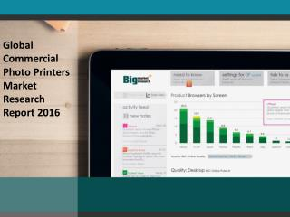 Commercial Photo Printers market Profits up in New Regions