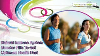 Natural Immune System Booster Pills To Get Optimum Health Fast
