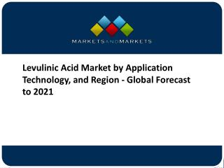 Levulinic Acid Market worth 32.5 Million USD by 2021
