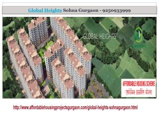 Global heights affordable housing project @ 9250933999