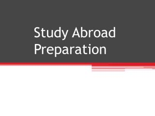 Study Abroad Preparation