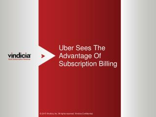 Uber Sees The Advantage Of Subscription Billing